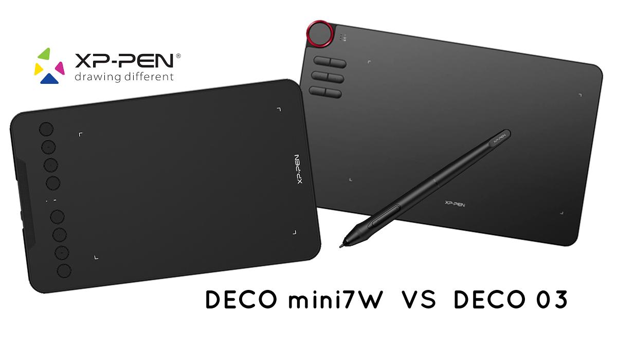 Comparatif : XP-PEN Deco mini7W VS XP-PEN Deco 03